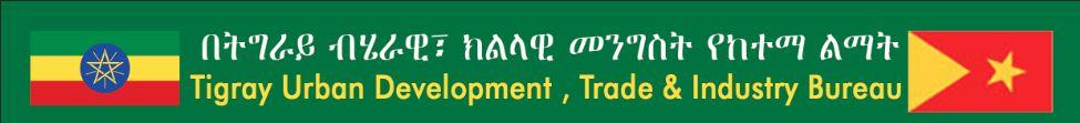 Tigray National Regional State Urban Development, Trade and Industry Bureau