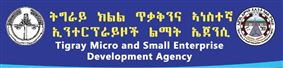 Tigray National Regional State Micro and Small Enterprise Development Agency